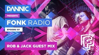 DANNIC Presents: Fonk Radio | FNKR137 (with Rob & Jack Guest Mix)