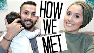 HOW WE MET | OUR MARRIAGE STORY