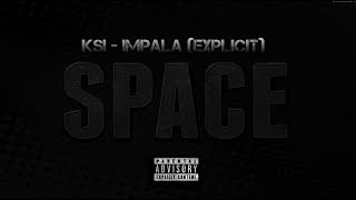 KSI - 64 impala (Explicit) - Space EP (FULL SONG)