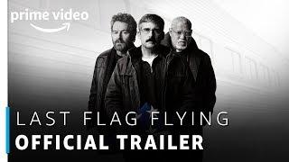 Last Flag Flying | Steve Carell, Bryan Cranston | Official Trailer | Prime Original