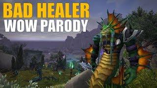 Sharm ~ Bad Healer (World Of Warcraft Parody)