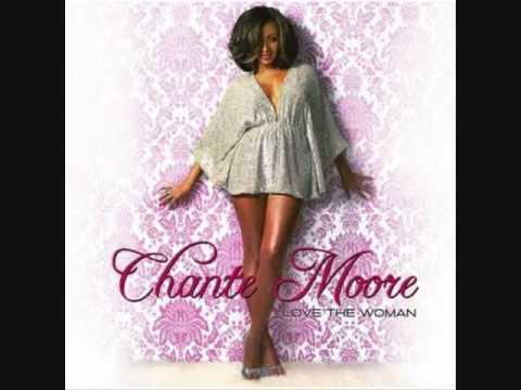 Chante s Got A Man By Chante Moore