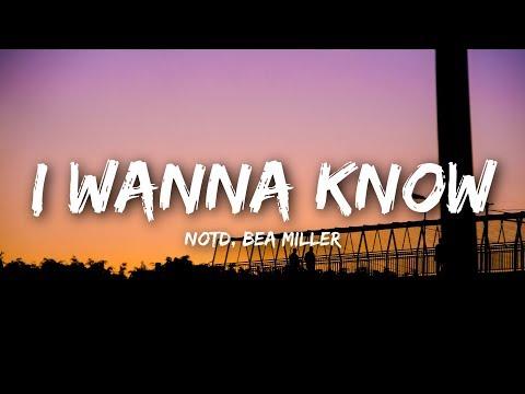 NOTD I Wanna Know Lyrics Lyrics Video ft. Bea Miller