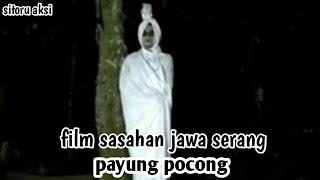 SITORU AKSI 2.. (PAYUNG POCONG) Komedi Horor Full Movis.. Film Kreasi Wong Sasahan Serang Banten