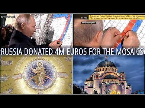Xxx Mp4 WOW Putin Completes The Mosaic Holy Saviour's Image In Serbian Orthodox Church Of Saint Sava 3gp Sex