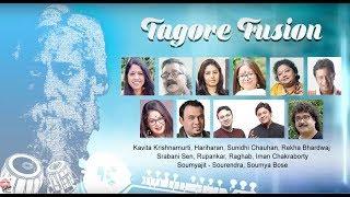 Tagore fusion   Hits of Rabindrsangeet fusion songs   Kavita , Hariharan , Sunidhi , Iman