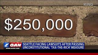 Seattle Facing Lawsuits After Passing Unconstitutional