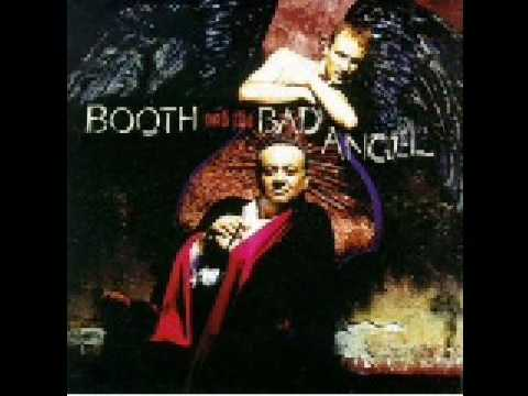 Booth And The Bad Angel Dance Of The Bad Angels