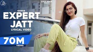EXPERT JATT - NAWAB (Official Lyrical Video) Mista Baaz | Latest Punjabi Songs 2018 | Juke Dock