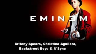 Eminem - Freestyle Gone Crazy (Briteny Spears, Christina Aguilera, Backstreet Boys & N'Sync Diss)