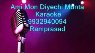 Ami Mon Diyechi Monta Karaoke by Ramprasad 9932940094