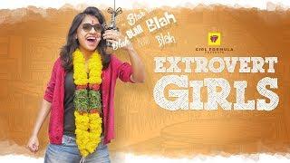 Every Extrovert Ammayi Ever   Girl Formula   Chai Bisket