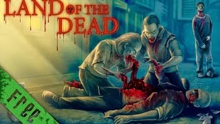 Land of the Dead Full Game Movie All Cutscenes