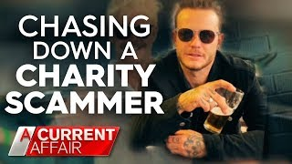 Charity scammer confronted | A Current Affair