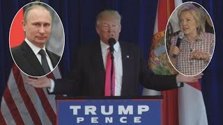 Donald Trump Asks Russia To Share Hillary Clinton