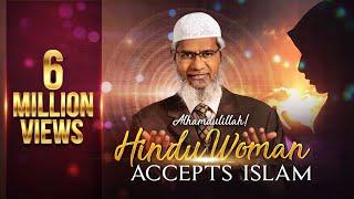 Alhamdulillah! Hindu woman accepts Islam - Dr Zakir Naik