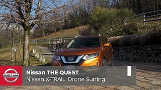 Nissan THE QUEST X-OVER SPORTS – Drone Surfing