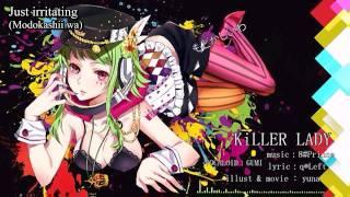 [GUMI] KiLLER LADY (english & romaji subbed) [lyrics in the description]