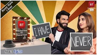 Ranveer Singh & Vaani Kapoor play Never Have I Ever with Devansh Patel -  Season 1 Episode 13