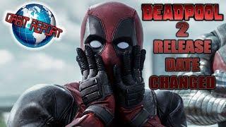 Deadpool 2 Release Date Changed - Orbit Report