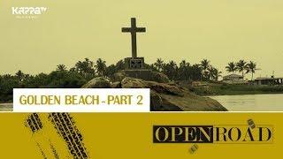 Poovar Golden Beach (Part 2) - Open Road Epi 22 - Kappa TV