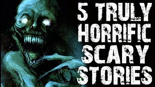 5 TRULY HORRIFYING Scary Stories To Fuel Your Nightmares (Scary Stories)   Creepypasta Collection 9