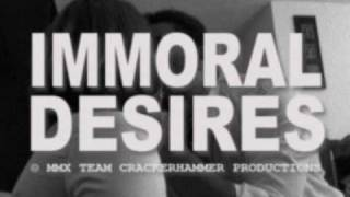 Immoral Desires Official Trailer