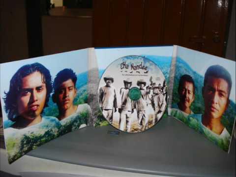 vitin cha naketa ndikoun CHA NANDEE MUSICA EN LENGUA INDIGENA MIXTECO DE PINOTEPA DE DON LUIS