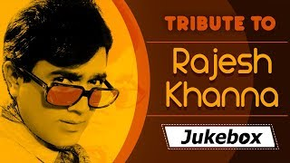 Rajesh Khanna Hit Songs Collection {HD} - Evergreen Hindi Songs (Tribute To Rajesh Khanna)