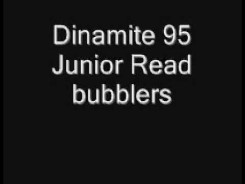 Dinamite 95  Junior Read bubblers