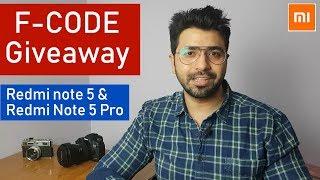 F Code GIVEAWAY: Redmi Note 5 Pro & Redmi Note 5