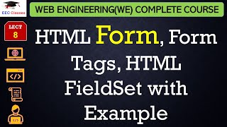 HTML Lecture 6 - HTML Form, Form Tags, HTML FieldSet with Example