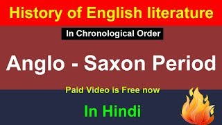 Anglo - Saxon Period In Hindi : History Of English Literature In Hindi / Old English Literature