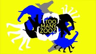 TOO MANY ZOOZ - Get Busy (2014)