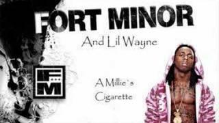 Fort Minor & Lil Wayne - A Millie´s Cigarette (Mash-Up)