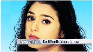 Top 10 Best Preity Zinta Box Office Hit Movies List