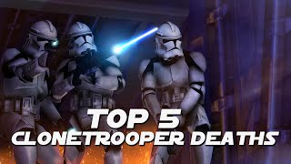 Star Wars The Clone Wars Top 5 Clonetrooper Deaths [1080p]