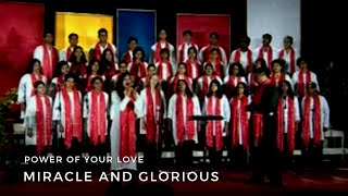Power of Your Love - Miracle and Glorious
