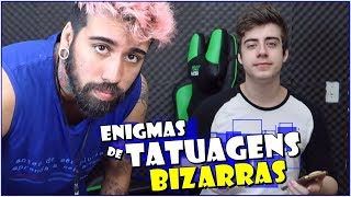 TATUAGENS BIZARRAS Ft. Cellbit