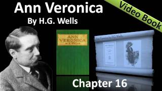 Chapter 16 - Ann Veronica by H. G. Wells - In the Mountains