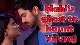 Mahi's ghost to haunt Yuvraj