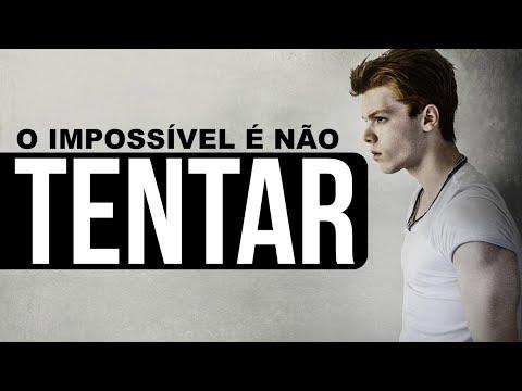 IMPOSSÍVEL É NÃO TENTAR - O MELHOR VÍDEO MOTIVACIONAL   MOTIVATION (Subtitle English)