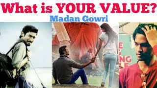 What is your VALUE?   Tamil   Madan Gowri   MG