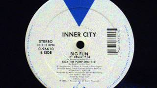 Inner City - Big Fun (12' remix)