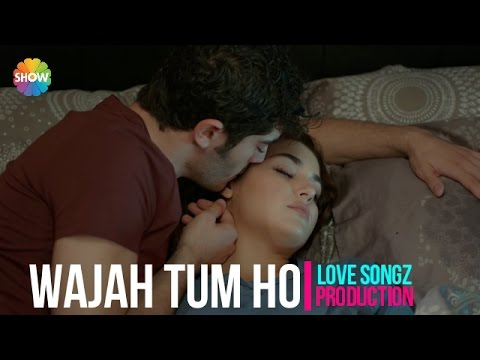 WAJAH TUM HO || HATE STORY 3 || REMAKE WITH HAYAT AND MURAT