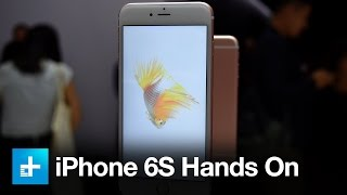 iPhone 6S - Hands on
