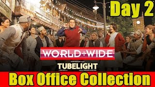 Tubelight Worldwide Box Office Collection Day 2 I Eid 2017