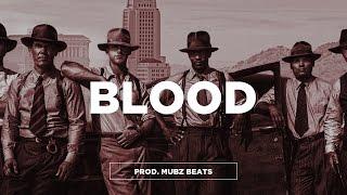 "(FREE) Young Thug x Tory Lanez x Meek Mill Type Beat - ""Blood"" | Gangster Trap Beat | Mubz Beats"