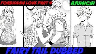 Fairy Tail Comic Dub (Forbidden Love Part 4) Comic By AyuMichi-Me