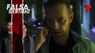 Falsa Identidad | Capítulo 47 | Telemundo